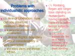 problems with individualistic approaches