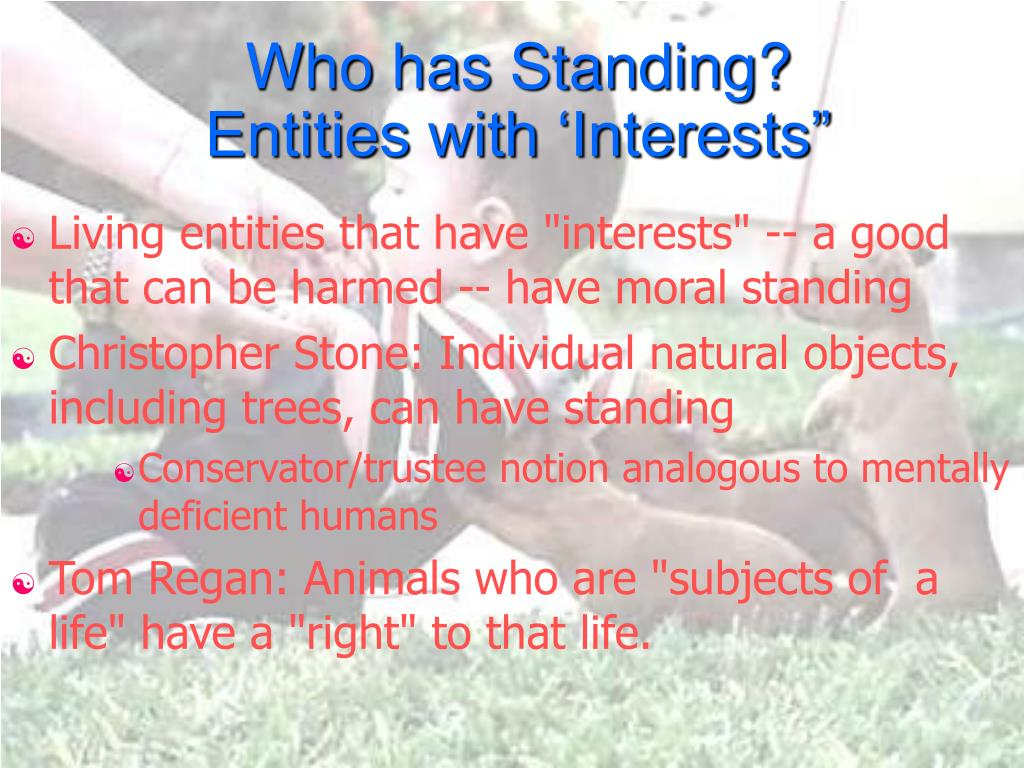 Who has Standing?