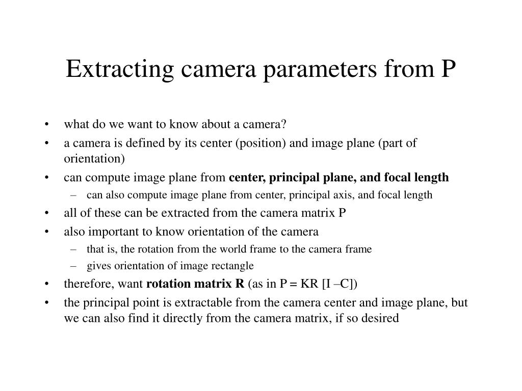 Extracting camera parameters from P
