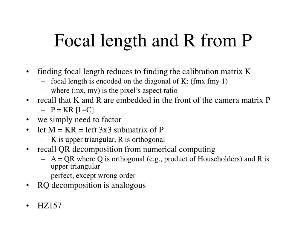 Focal length and R from P