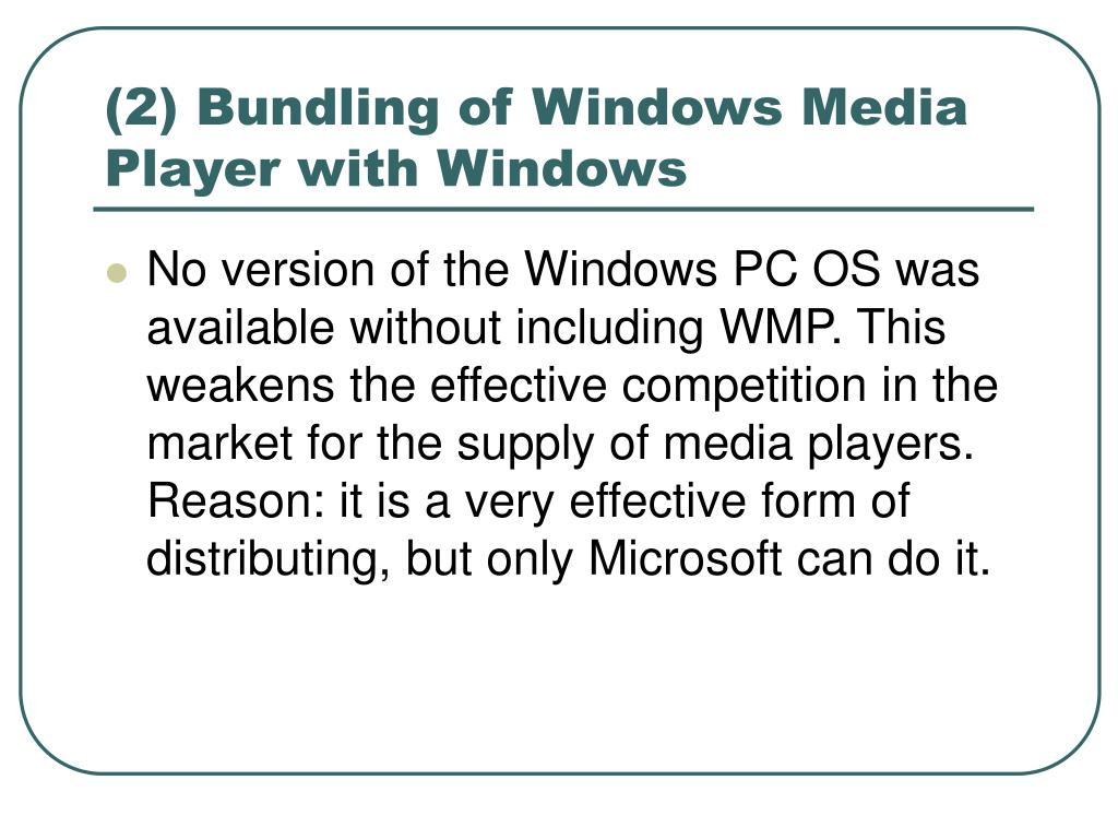 (2) Bundling of Windows Media Player with Windows