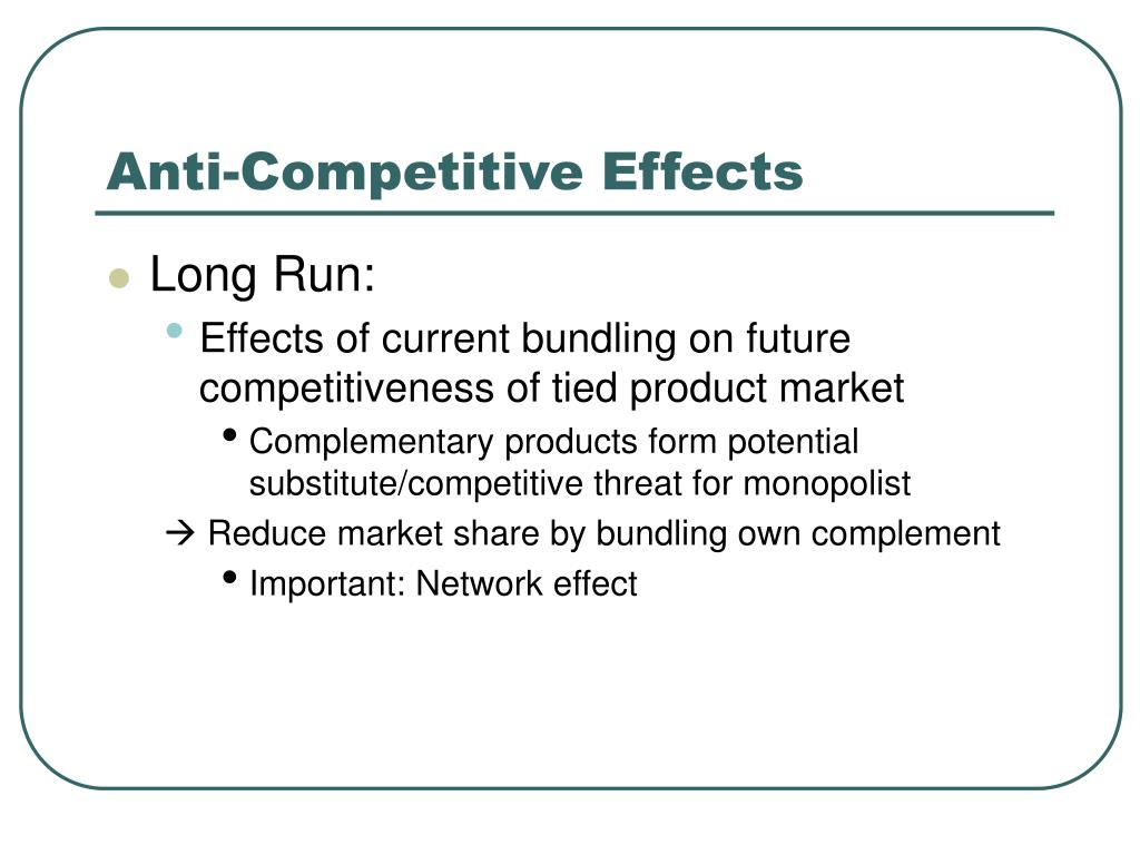 Anti-Competitive Effects