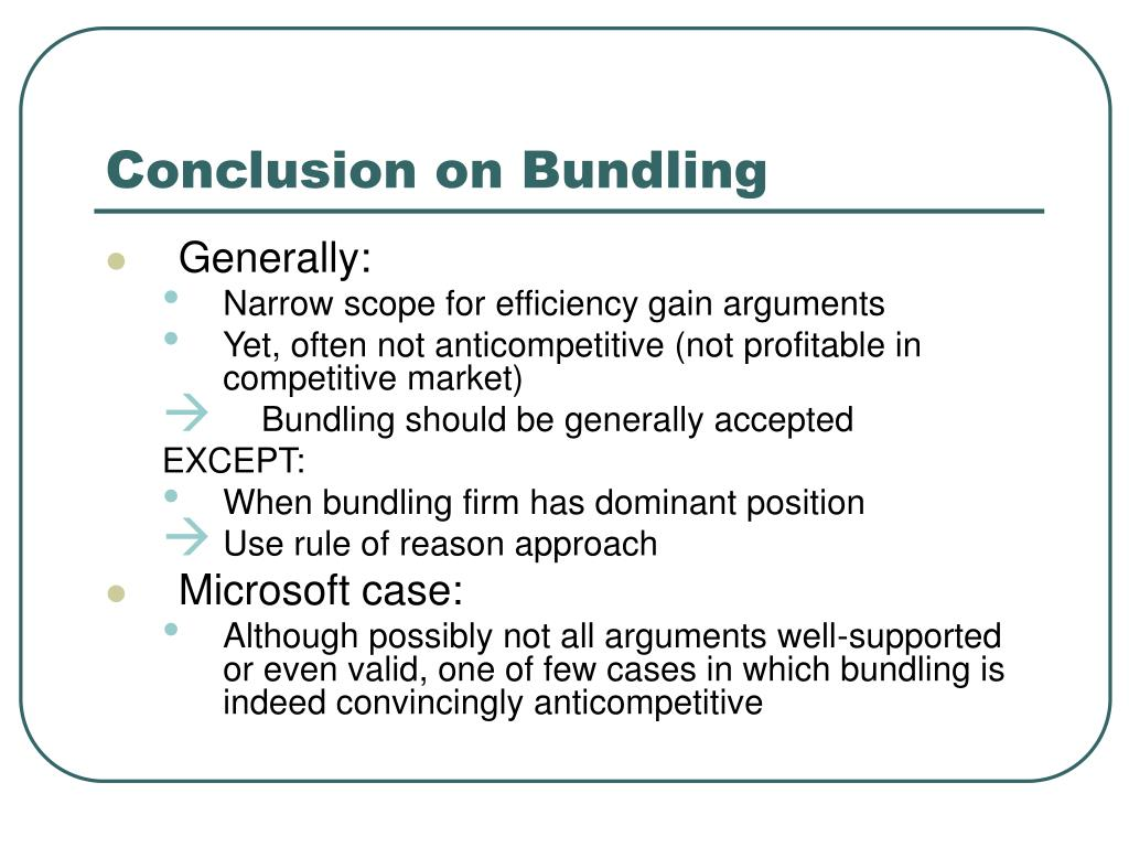 Conclusion on Bundling