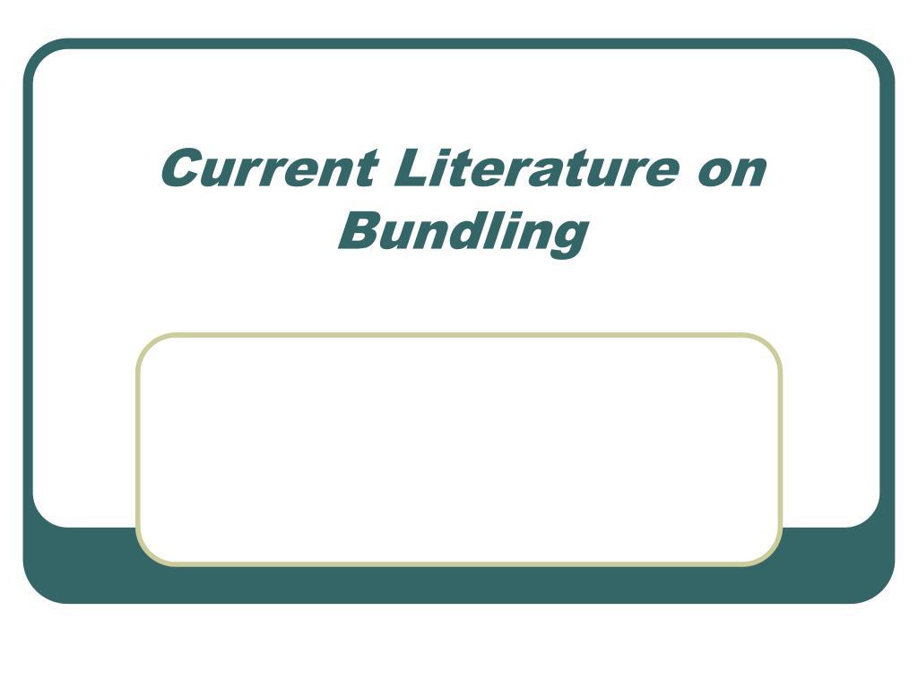 Current Literature on Bundling