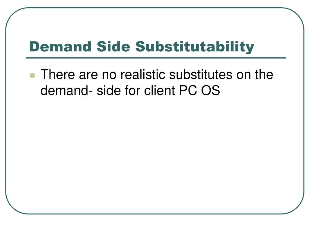 Demand Side Substitutability