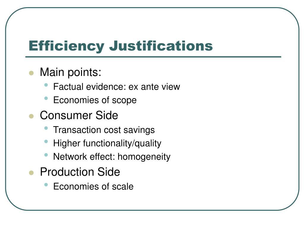 Efficiency Justifications