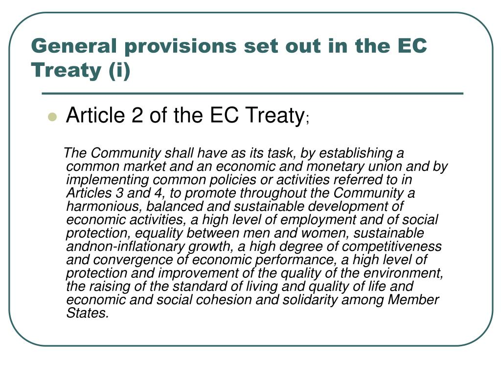 General provisions set out in the EC Treaty (i)