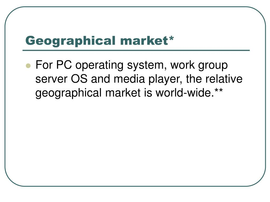 Geographical market*