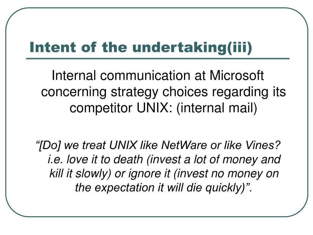 Intent of the undertaking(iii)