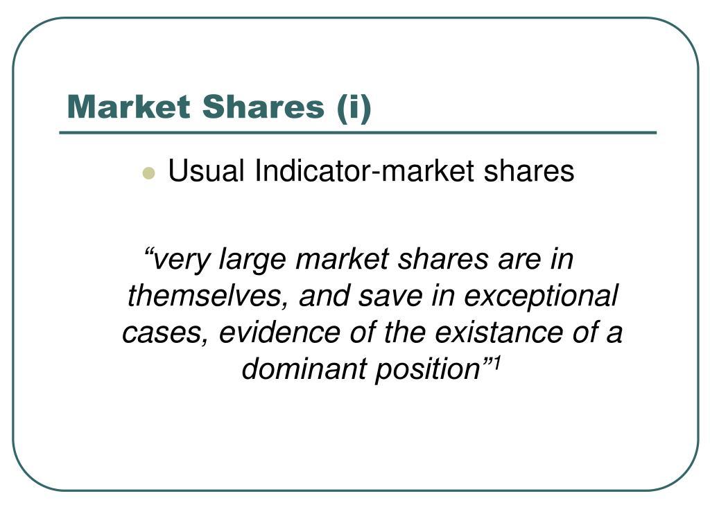 Market Shares (i)