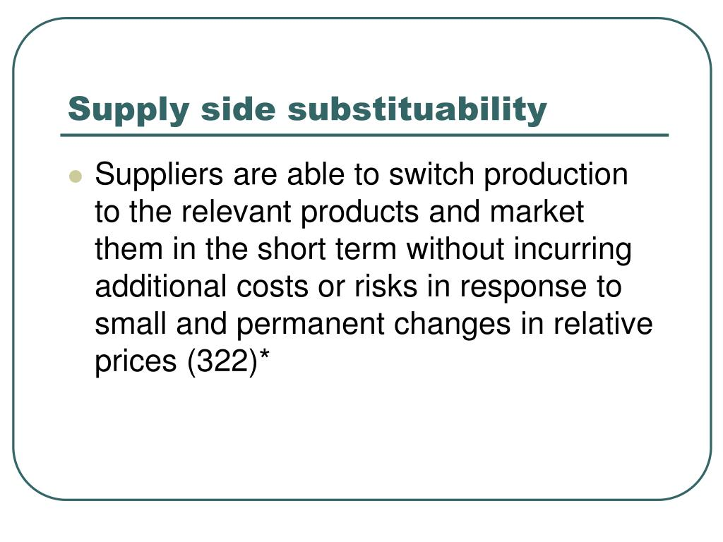 Supply side substituability