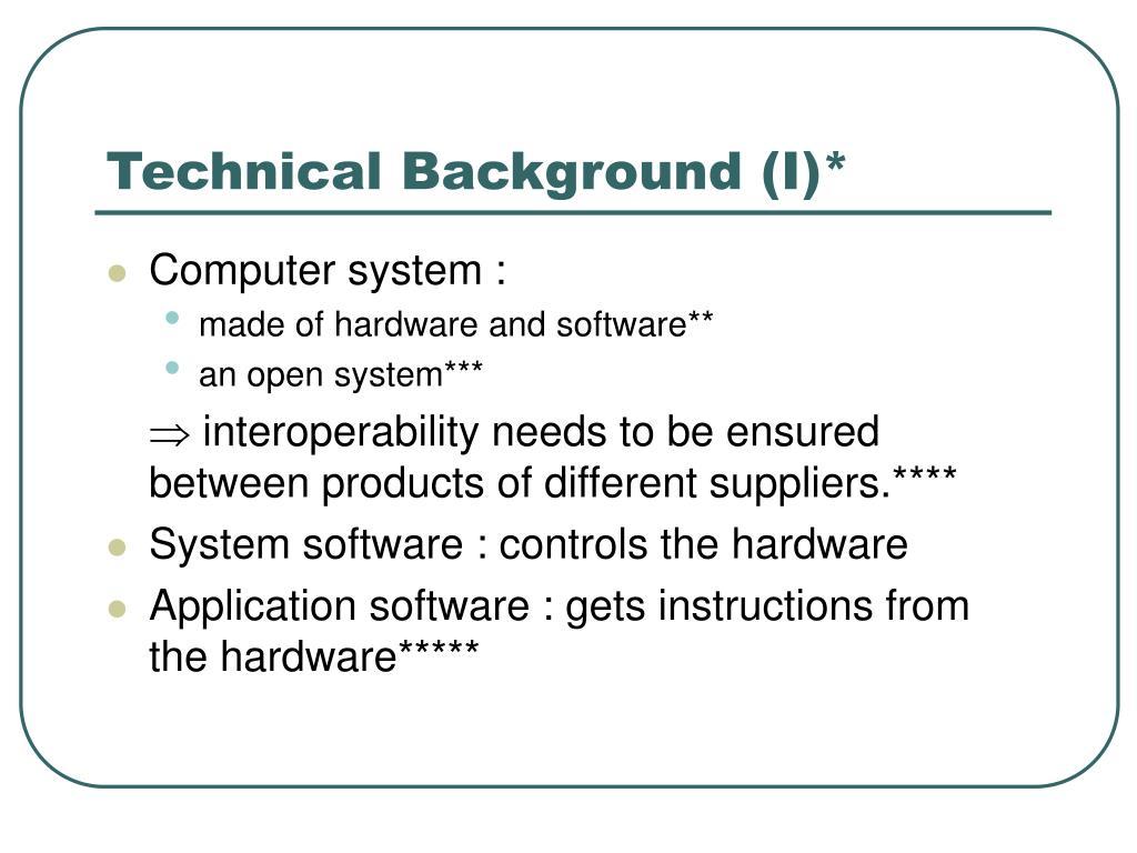 Technical Background (I)*