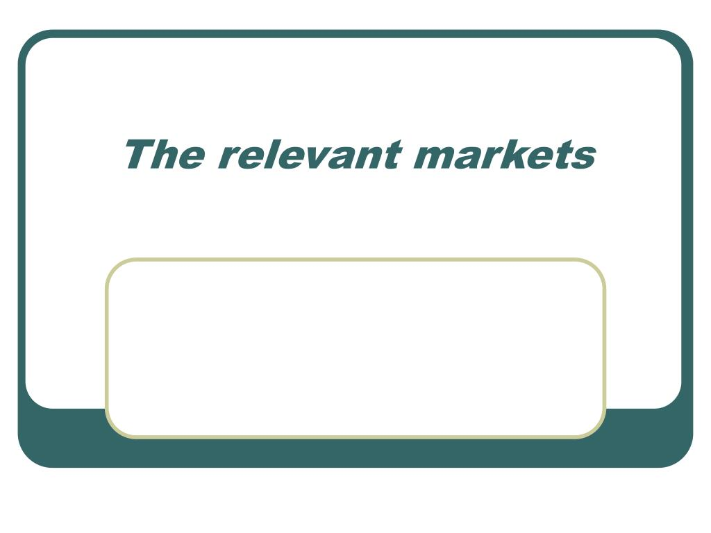 The relevant markets