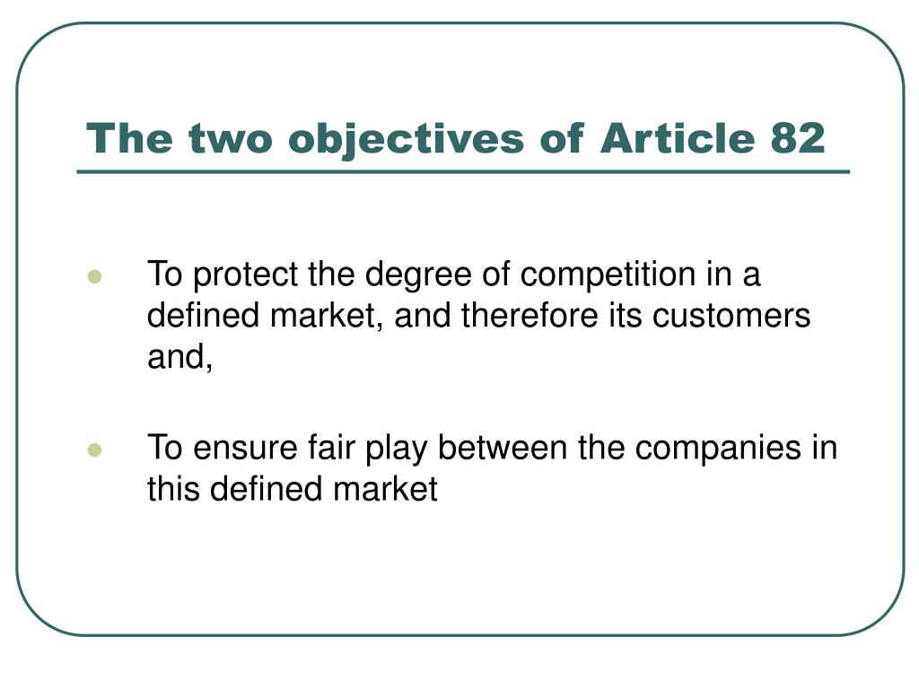 The two objectives of Article 82