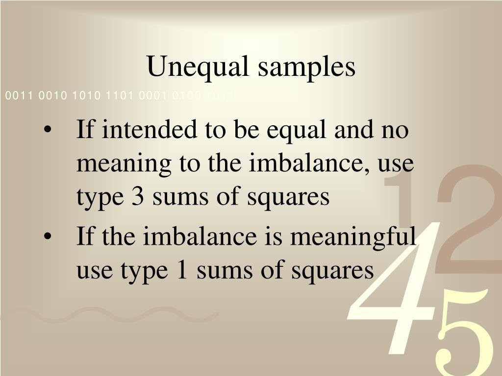 Unequal samples