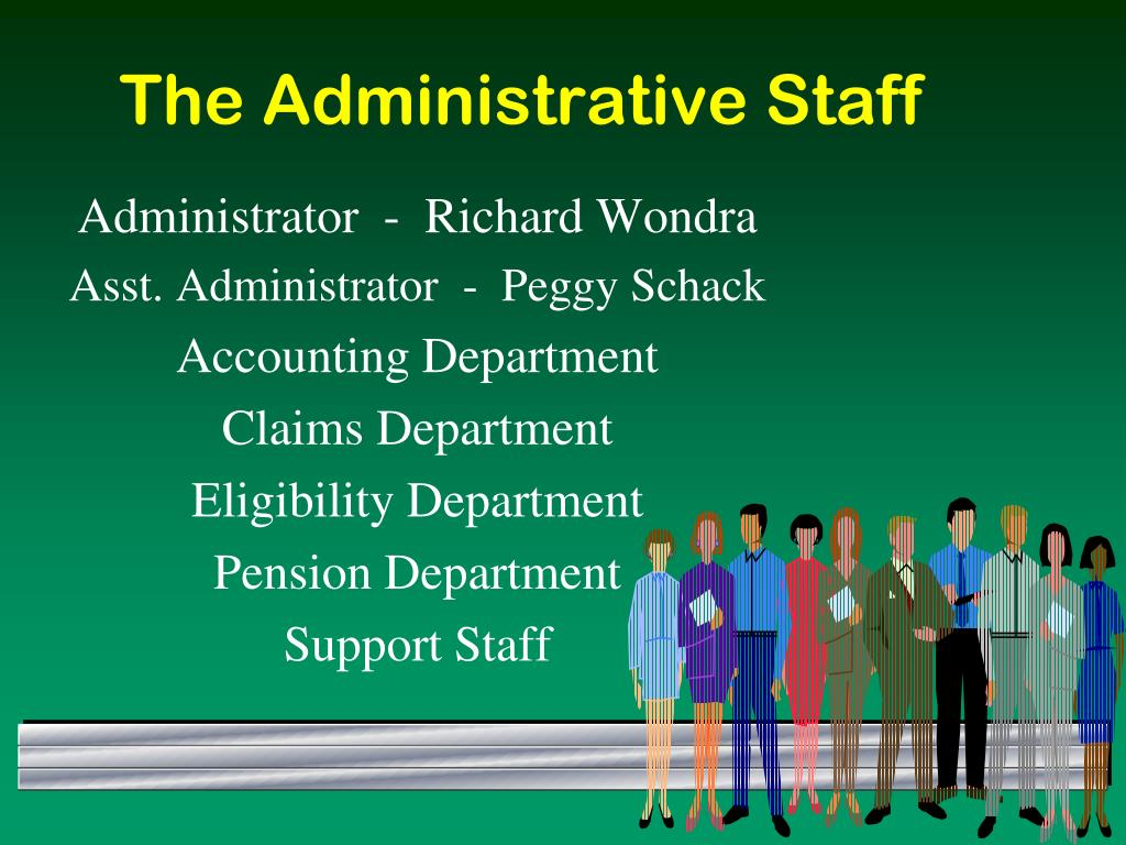 The Administrative Staff