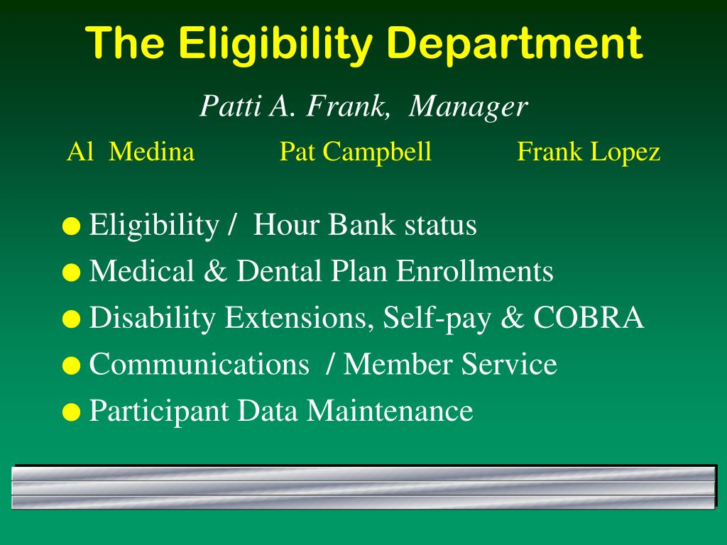 The Eligibility Department