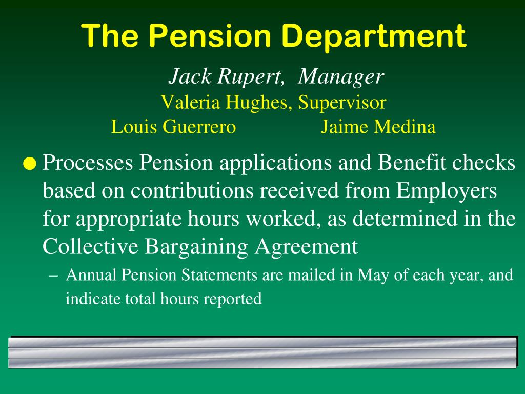The Pension Department
