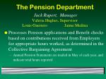 the pension department jack rupert manager valeria hughes supervisor louis guerrero jaime medina