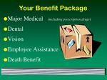 your benefit package
