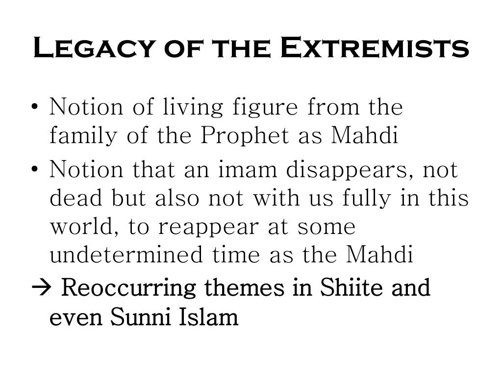 Legacy of the Extremists