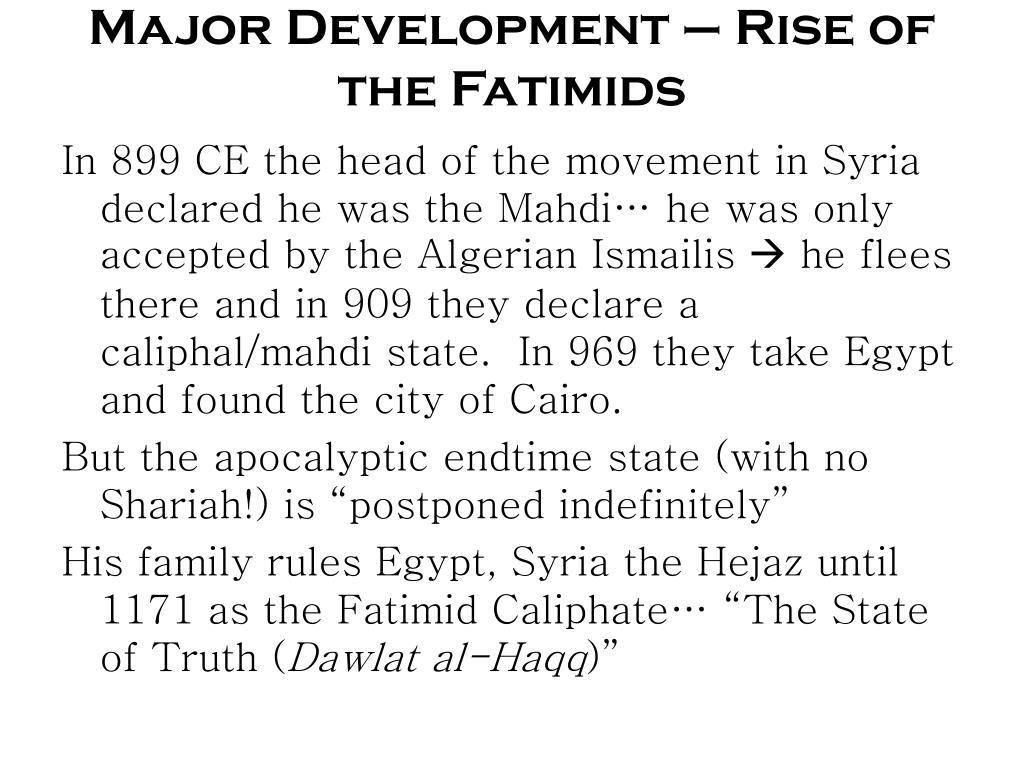 Major Development – Rise of the Fatimids