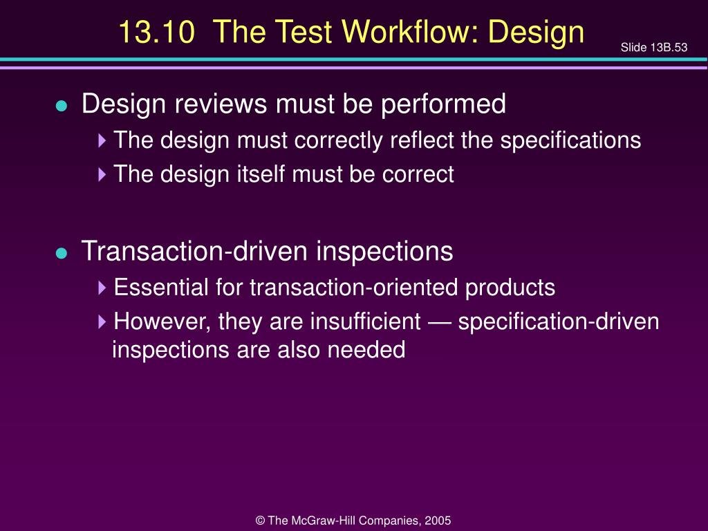 13.10  The Test Workflow: Design