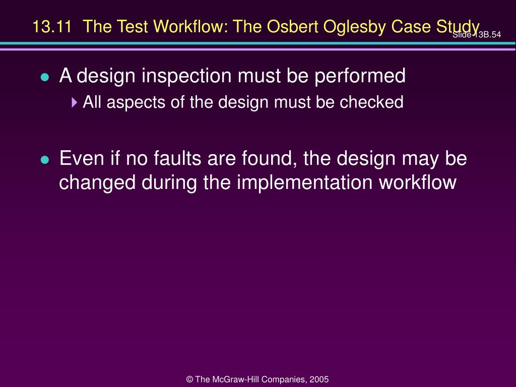 13.11  The Test Workflow: The Osbert Oglesby Case Study