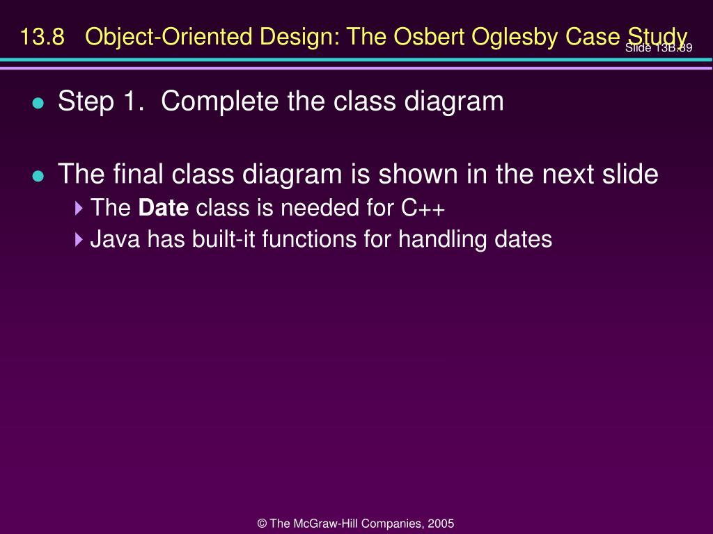 13.8   Object-Oriented Design: The Osbert Oglesby Case Study