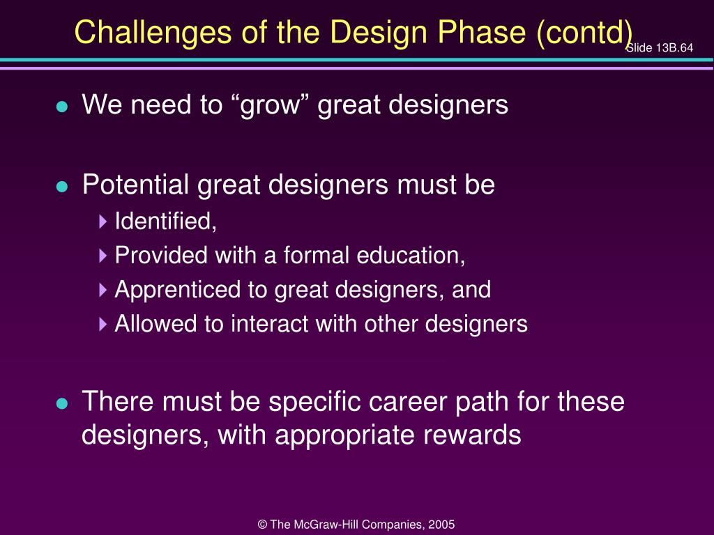 Challenges of the Design Phase (contd)