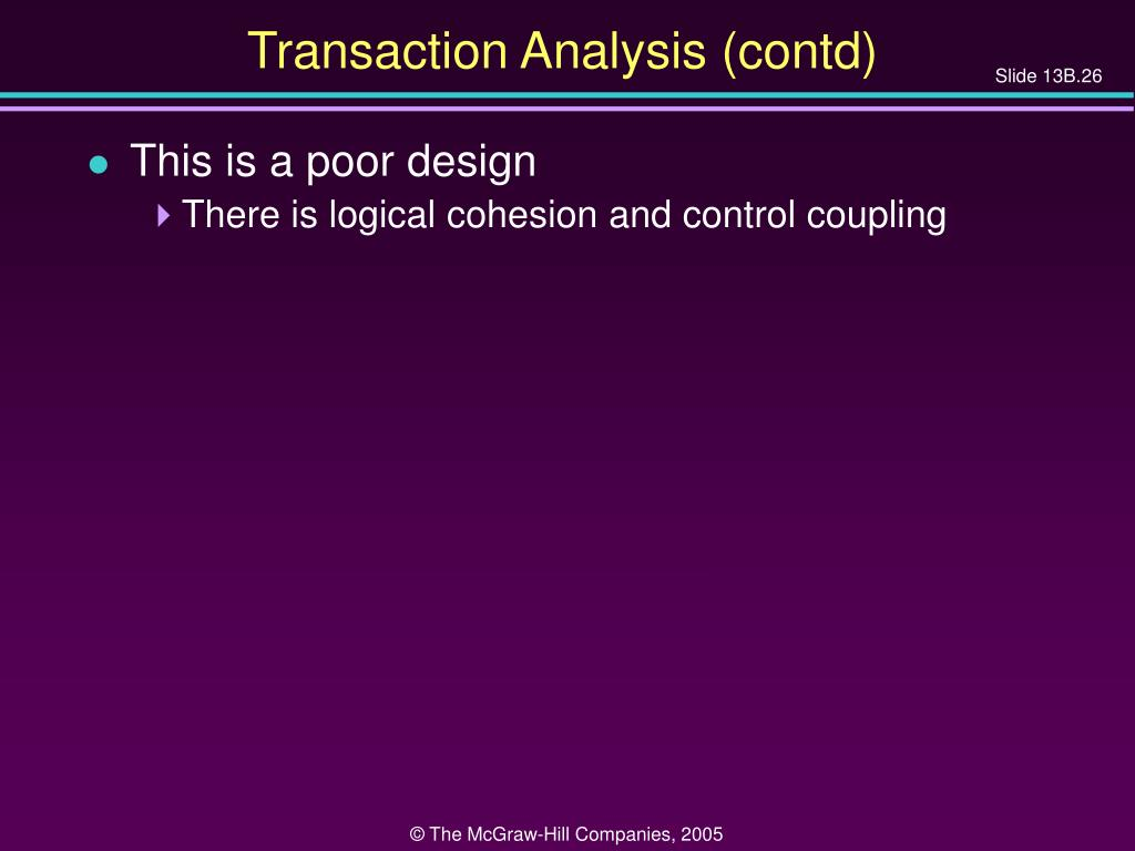 Transaction Analysis (contd)