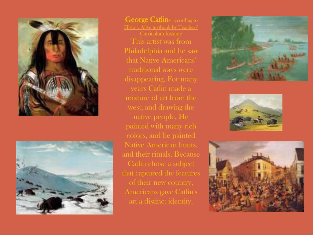 George Catlin