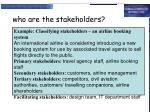 who are the stakeholders14
