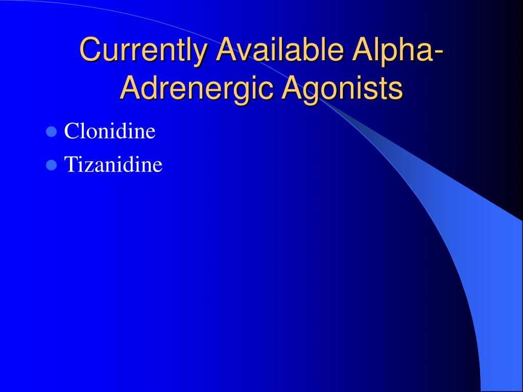 Currently Available Alpha-Adrenergic Agonists