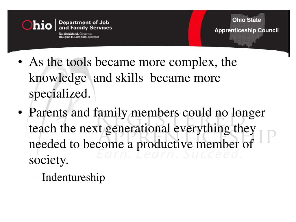 As the tools became more complex, the knowledge  and skills  became more specialized.