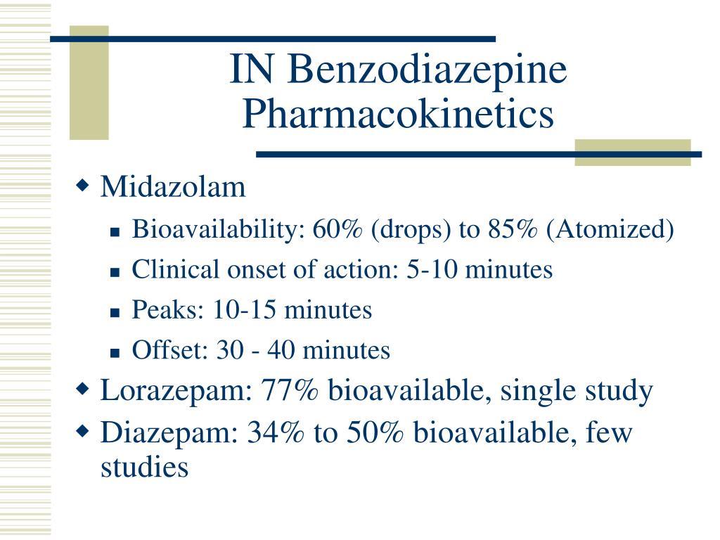 IN Benzodiazepine Pharmacokinetics