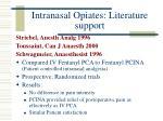 intranasal opiates literature support15