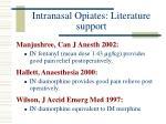 intranasal opiates literature support19