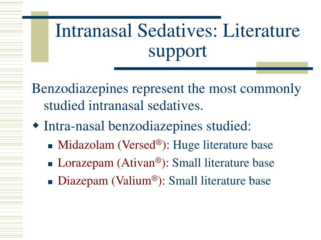 Intranasal Sedatives: Literature support