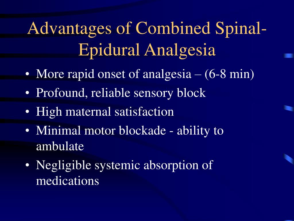 Advantages of Combined Spinal-Epidural Analgesia