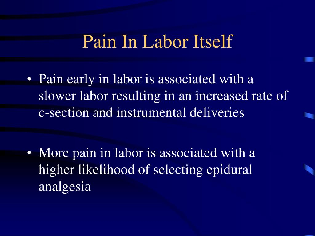 Pain In Labor Itself