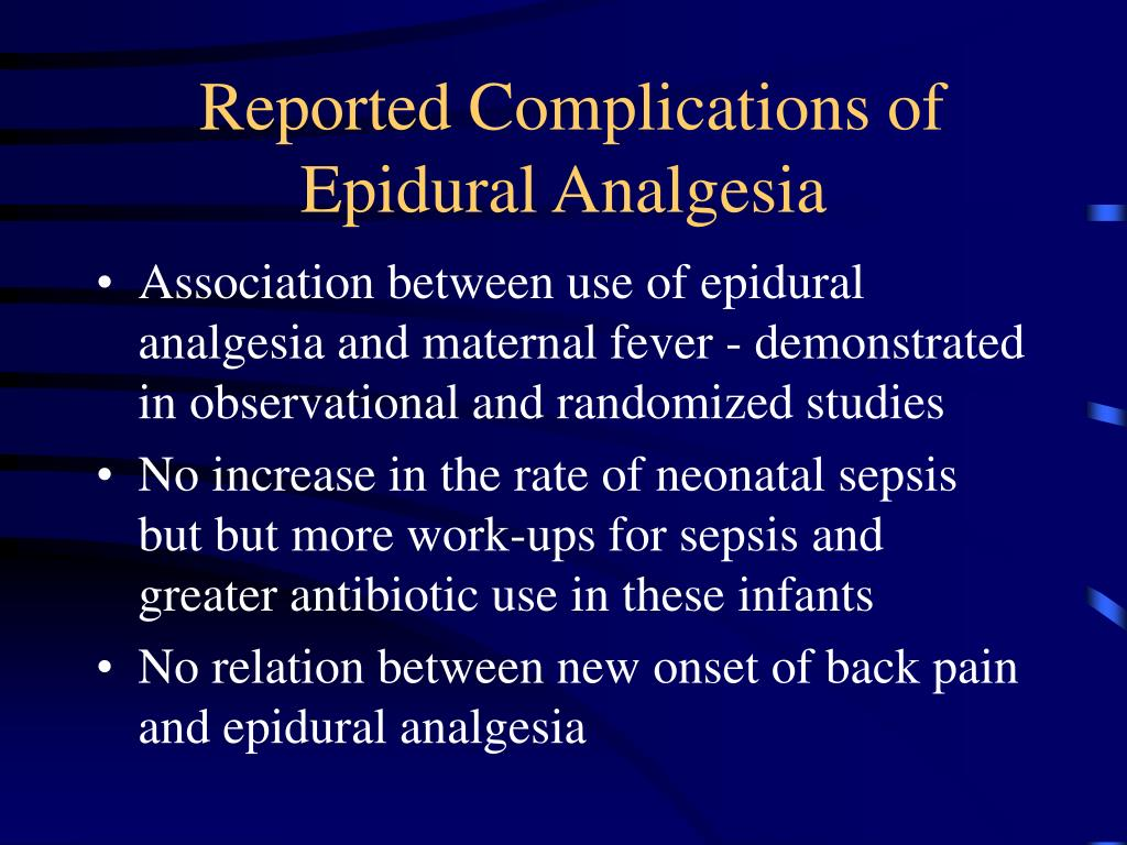 Reported Complications of Epidural Analgesia