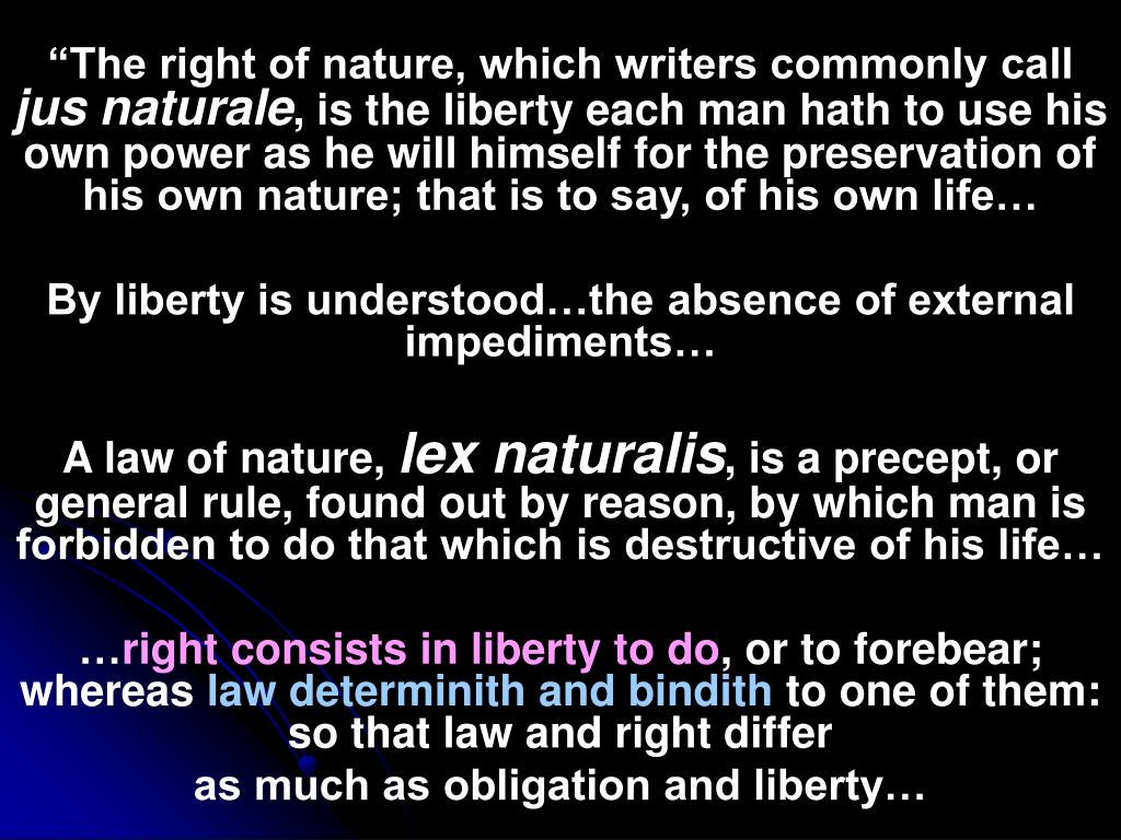 """""""The right of nature, which writers commonly call"""