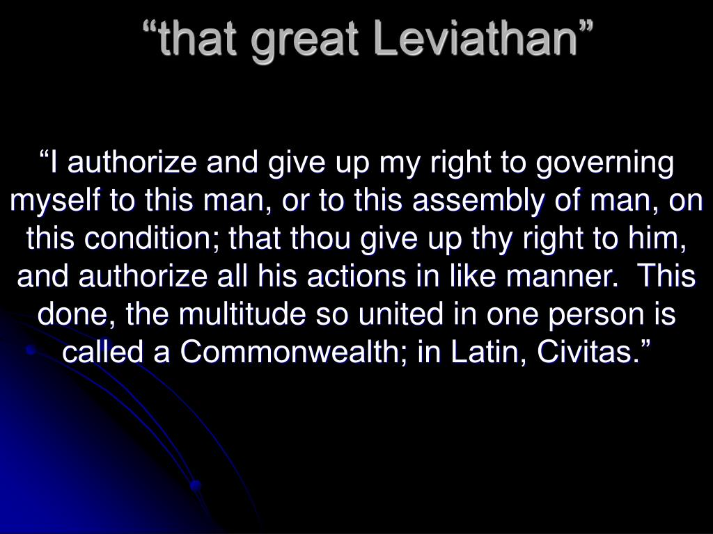 """""""that great Leviathan"""""""