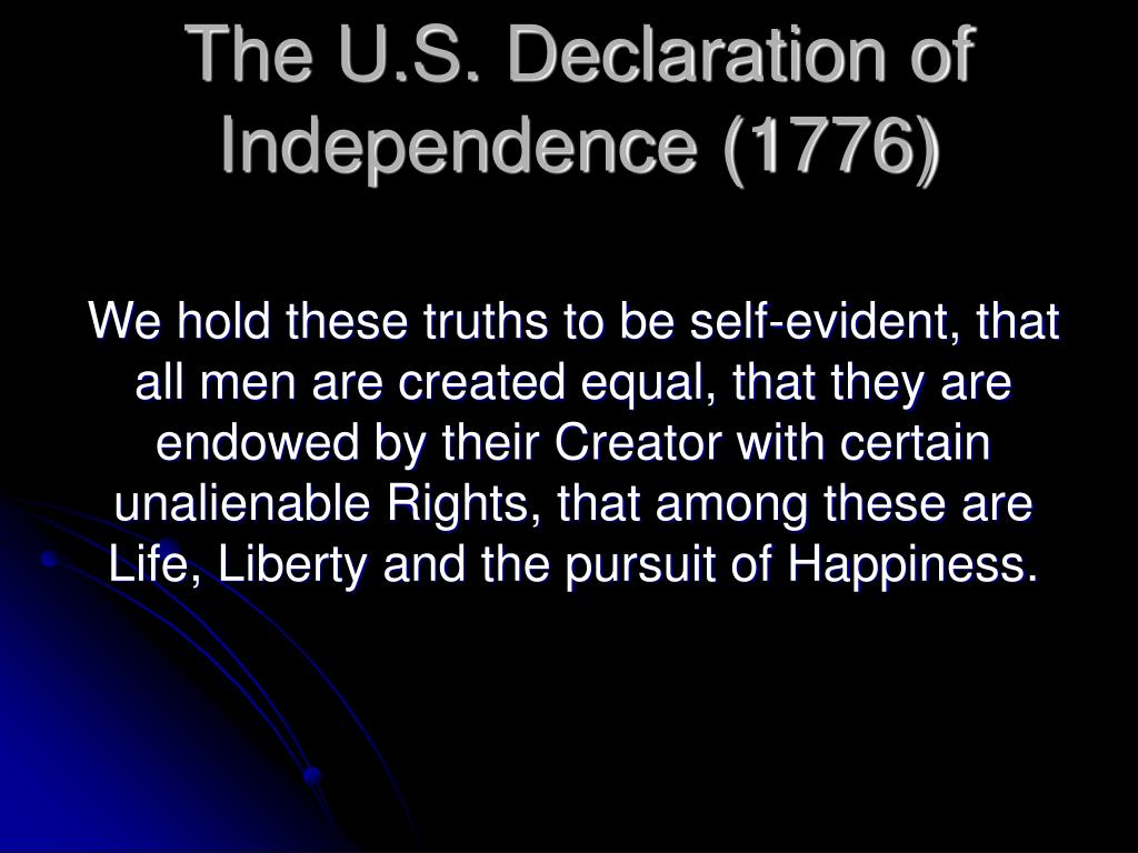 The U.S. Declaration of Independence (1776)