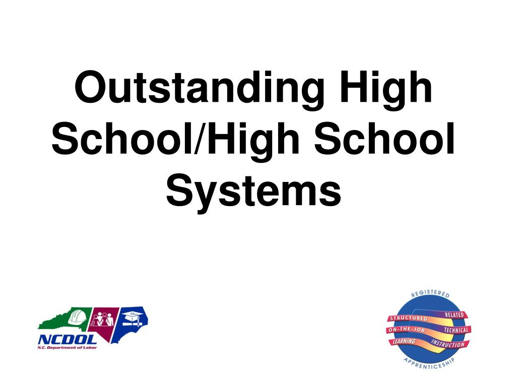 Outstanding High School/High School Systems