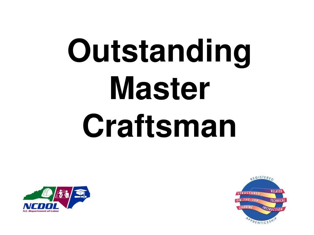 Outstanding Master Craftsman