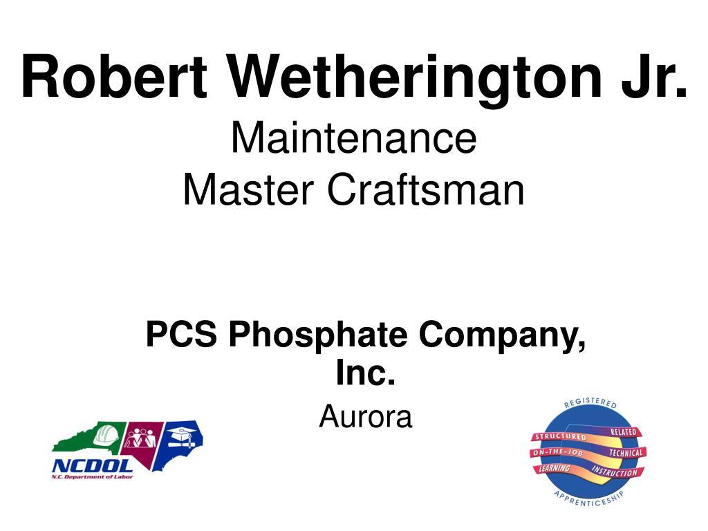 Robert Wetherington Jr.