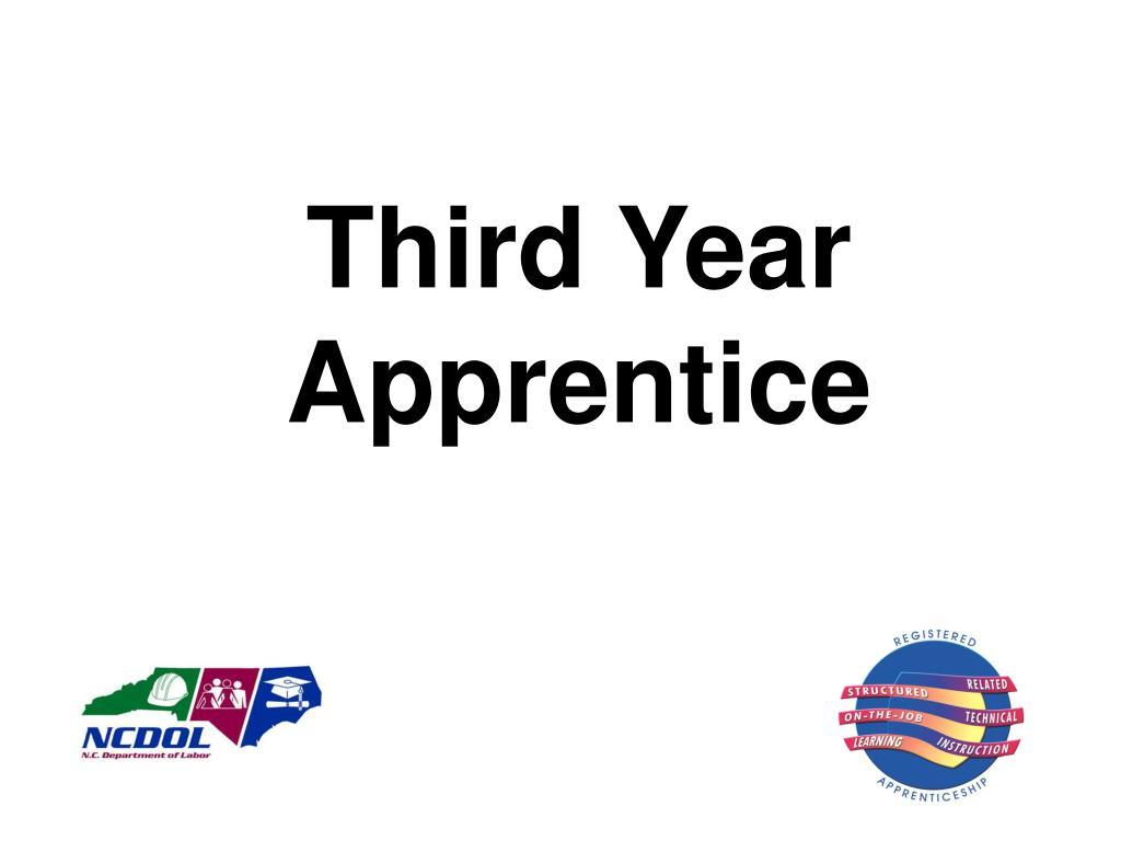 Third Year Apprentice