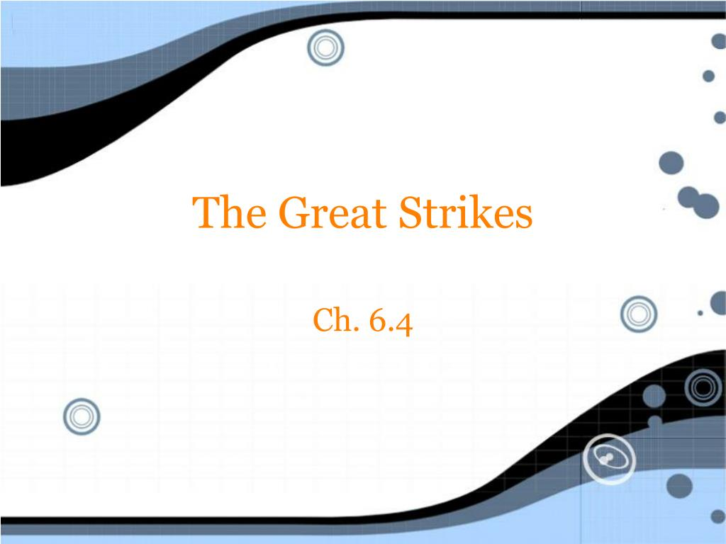 The Great Strikes